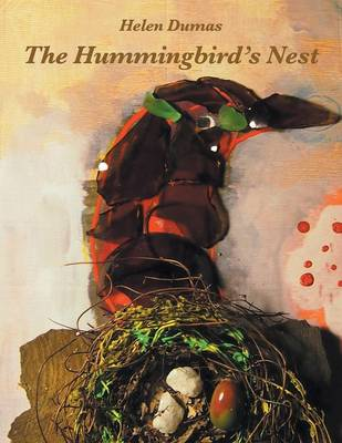 The Hummingbird's Nest (Paperback)