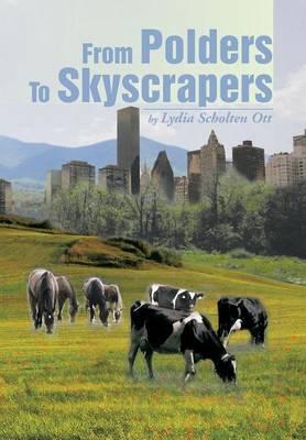 From Polders to Skyscrapers (Hardback)