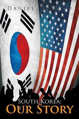 South Korea: Our Story (Paperback)