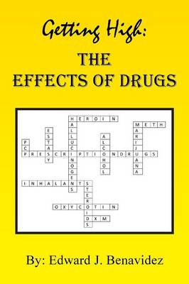 Getting High: The Effects of Drugs (Paperback)