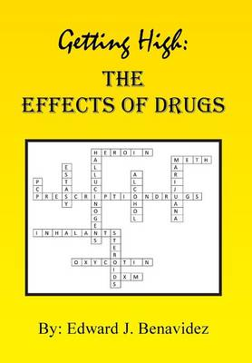 Getting High: The Effects of Drugs (Hardback)