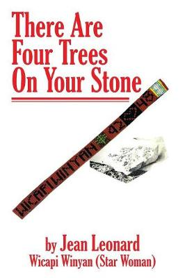There Are Four Trees on Your Stone (Paperback)