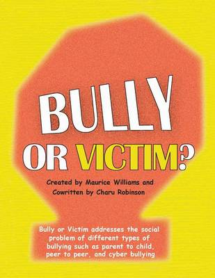 Bully or Victim (Paperback)
