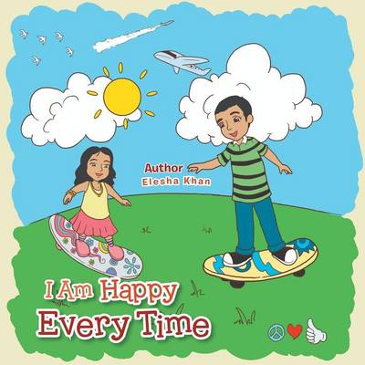 I Am Happy Every Time (Paperback)