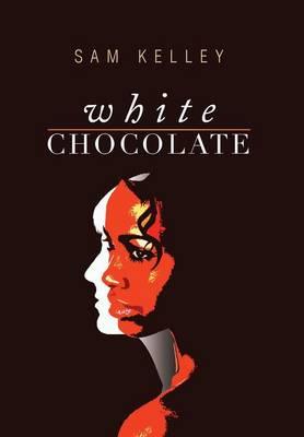 White Chocolate: Black Identity in Small Town White America (Hardback)