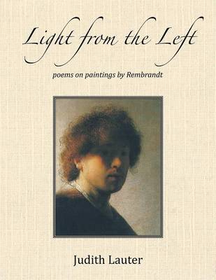 Light from the Left: Poems on Paintings by Rembrandt (Paperback)