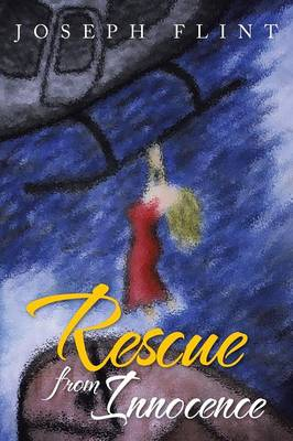 Rescue from Innocence (Paperback)