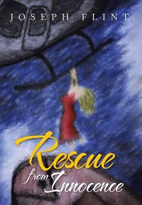 Rescue from Innocence (Hardback)