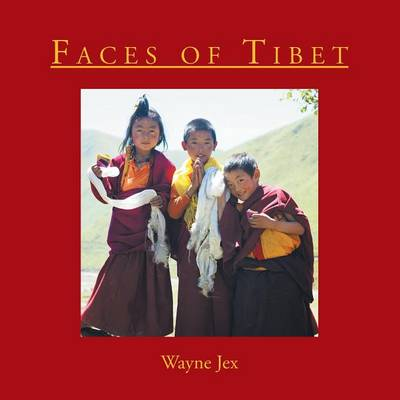 Faces of Tibet (Paperback)