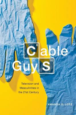 Cable Guys: Television and Masculinities in the 21st Century (Paperback)