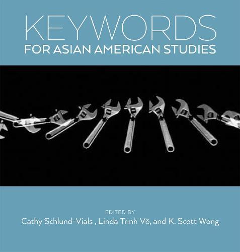 Keywords for Asian American Studies - Keywords (Paperback)