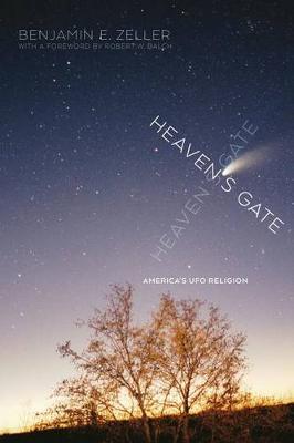 Heaven's Gate: America's UFO Religion (Hardback)