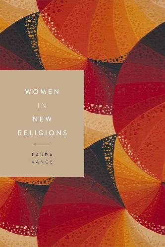 Women in New Religions - Women in Religions (Paperback)