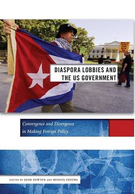 Diaspora Lobbies and the US Government: Convergence and Divergence in Making Foreign Policy - Social Science Research Council (Hardback)