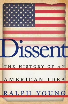 Dissent: The History of an American Idea (Paperback)