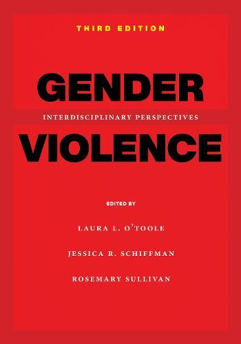 Gender Violence, Third Edition: Interdisciplinary Perspectives (Paperback)