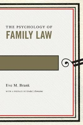 The Psychology of Family Law - Psychology and the Law (Paperback)