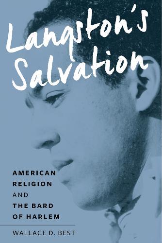 Langston's Salvation: American Religion and the Bard of Harlem (Hardback)