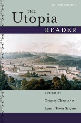 The Utopia Reader, Second Edition (Paperback)