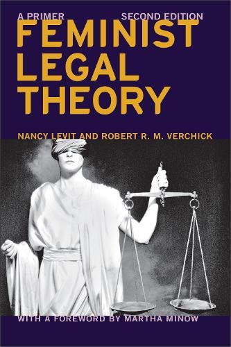 Feminist Legal Theory (Second Edition): A Primer - Critical America (Hardback)