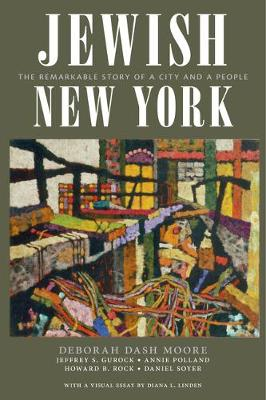 Jewish New York: The Remarkable Story of a City and a People (Hardback)