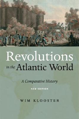 Revolutions in the Atlantic World, New Edition: A Comparative History (Paperback)