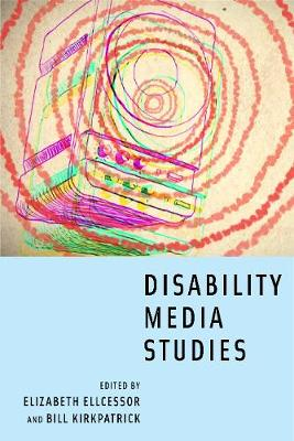 Disability Media Studies (Hardback)