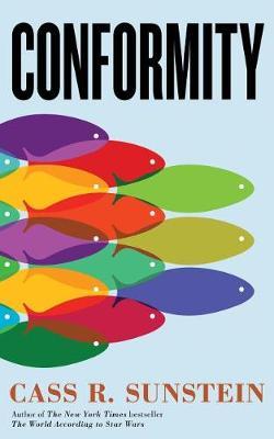 Conformity: The Power of Social Influences (Hardback)