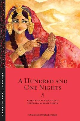 A Hundred and One Nights - Library of Arabic Literature (Paperback)