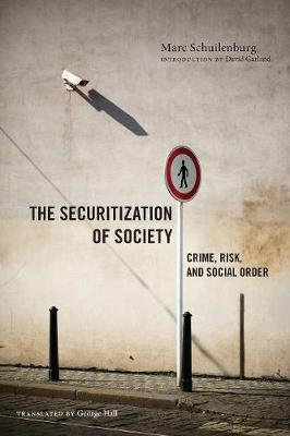The Securitization of Society: Crime, Risk, and Social Order - Alternative Criminology (Paperback)