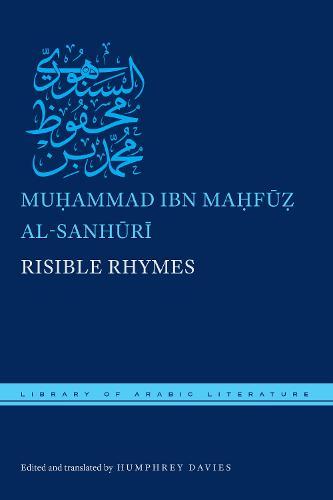 Risible Rhymes - Library of Arabic Literature (Hardback)