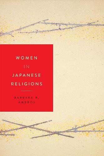 Women in Japanese Religions - Women in Religions (Paperback)