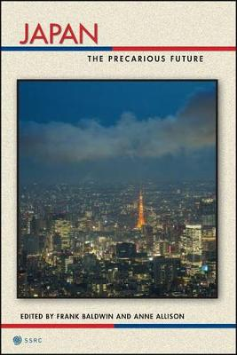 Japan: The Precarious Future - Possible Futures (Hardback)