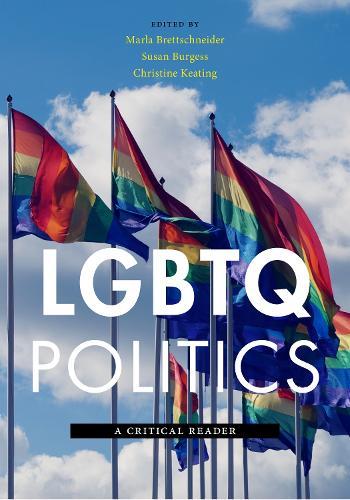 LGBTQ Politics: A Critical Reader (Hardback)