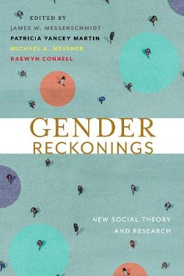 Gender Reckonings: New Social Theory and Research (Hardback)
