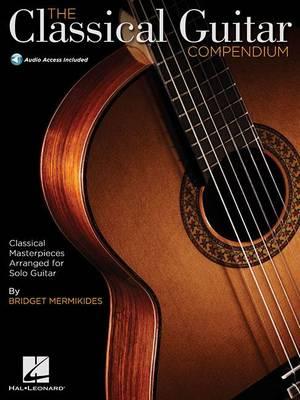 The Classical Guitar Compendium - Tablature Edition (Book/Online Audio) (Paperback)