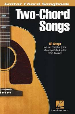 Guitar Chord Songbook: Two-Chord Songs (Paperback)