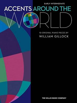 Accents Around The World: 10 Original Piano Pieces (Paperback)