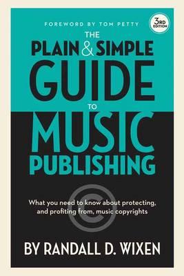 Wixen Randall D Plain & Simple Guide to Music Publishing Bam Book (Paperback)