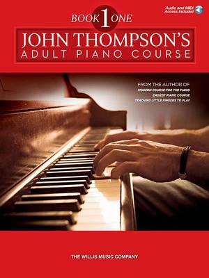John Thompson's Adult Piano Course 1 - John Thompson's Adult Piano Course