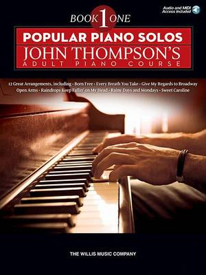 Popular Piano Solos: John Thompson's Adult Piano Course - Book 1 (Book/Online Audio) (Paperback)