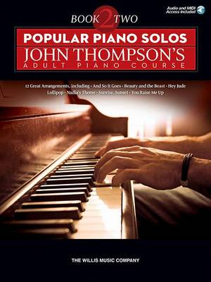 Popular Piano Solos: John Thompson's Adult Piano Course - Book 2 (Book/Online Audio) (Paperback)