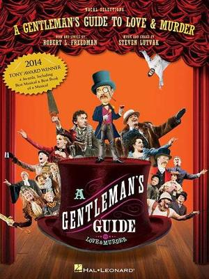 A Gentleman's Guide to Love and Murder: Vocal Selections (Paperback)