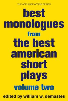 Best Monologues from The Best American Short Plays - Best American Short Plays Volume Two (Paperback)