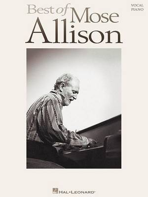 Best of Mose Allison: Vocal, Piano (Paperback)