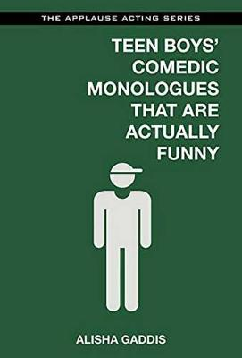 Teen Boys' Comedic Monologues That are Actually Funny (Paperback)