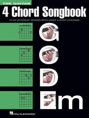 The Guitar Four-Chord Songbook: G-C-D-Em (Paperback)