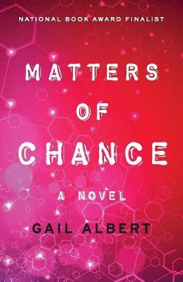 Matters of Chance: A Novel (Paperback)
