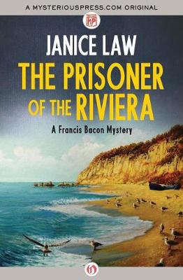 The Prisoner of the Riviera - The Francis Bacon Mysteries 2 (Paperback)