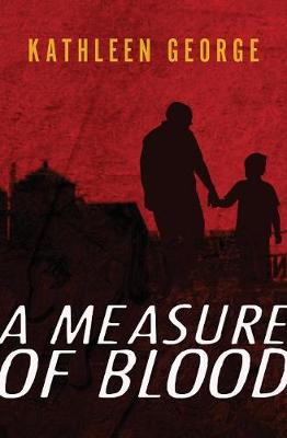 A Measure of Blood: A Richard Christie Novel - Pittsburgh Police 1 (Paperback)